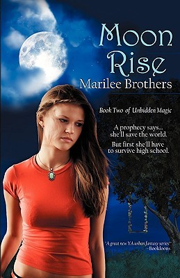 Moon Rise (Unbidden Magic, #2)
