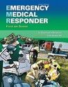 Emergency Medical Responder: First on Scene (9th Edition) (First Responder (Bergeron))