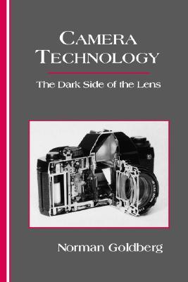 Camera Technology by Norman Goldberg