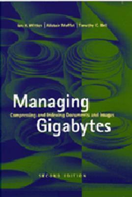 Managing Gigabytes: Compressing and Indexing Documents and Images