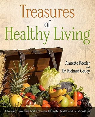 Treasures of Healthy Living by Annette Reeder