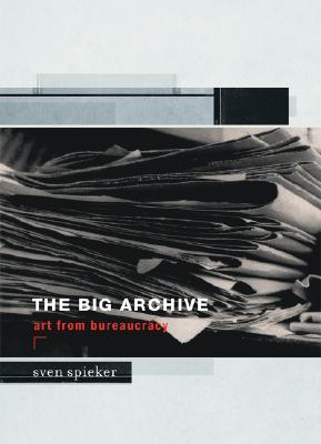 The Big Archive: Art from Bureaucracy