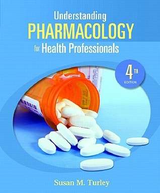 Understanding Pharmacology for Health Professionals [With Access Code]