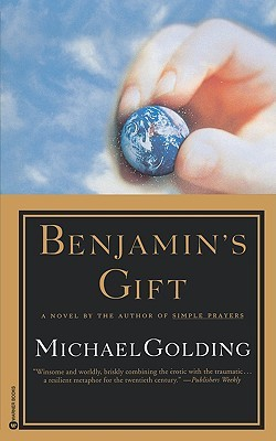 Benjamin's Gift by Michael Golding