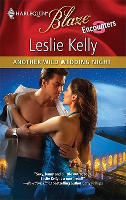 Another Wild Wedding Night (Harlequin Blaze, #567)