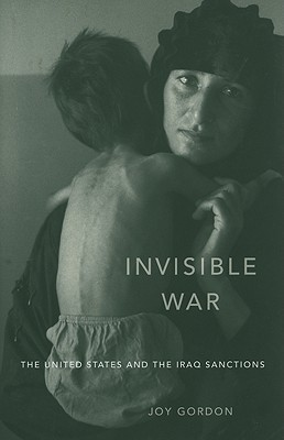Invisible War by Joy Gordon