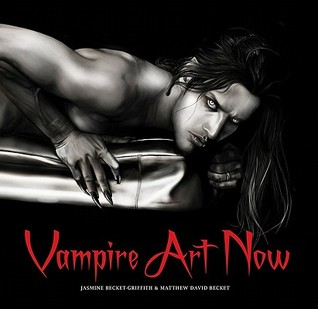 Vampire Art Now by Jasmine Becket-Griffith