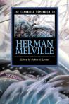 The Cambridge Companion to Herman Melville (Cambridge Companions to Literature)