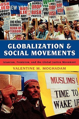 Globalization and Social Movements by Valentine Moghadam