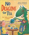 No Dragons for Tea by Jean E. Pendziwol