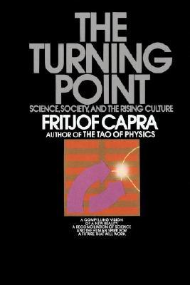 The Turning Point by Fritjof Capra