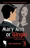 Mary Ann or Ginger: The Dilemma in Every Man's Life and How to Deal with It