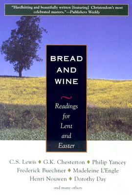 Bread and Wine by Thomas Merton