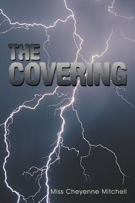 The Covering by Cheyenne Mitchell