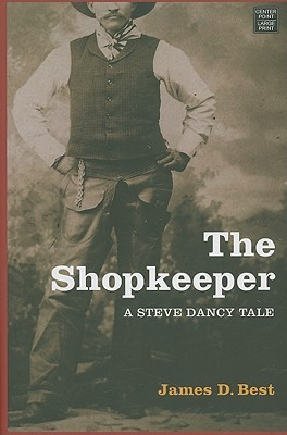 The Shopkeeper: A Steve Dancy Tale