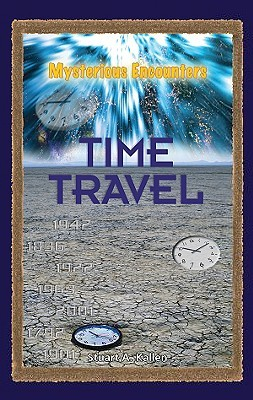 Time Travel by Stuart A. Kallen