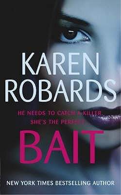 Bait by Karen Robards