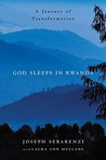 God Sleeps in Rwanda by Joseph Sebarenzi