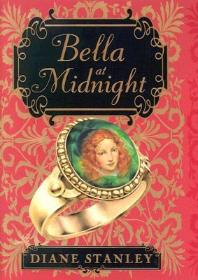 Bella at Midnight by Diane Stanley