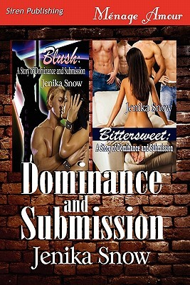 Dominance and Submission [Blush by Jenika Snow