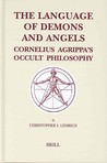 The Language of Demons and Angels: Cornelius Agrippa's Occult Philosophy