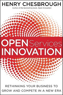 Open Services Innovation by Henry William Chesbrough
