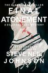 Final Atonement by Steve Neil Johnson