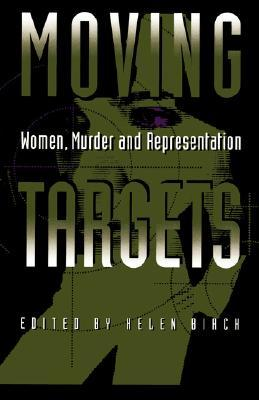 Moving Targets by Helen Birch