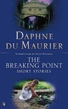 The Breaking Point: Short Stories