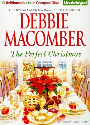 Perfect Christmas, The by Debbie Macomber
