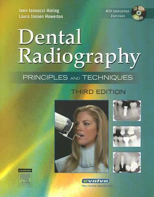 Dental Radiography: Principles and Techniques [With CDROM]