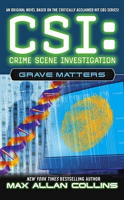 Grave Matters by Max Allan Collins