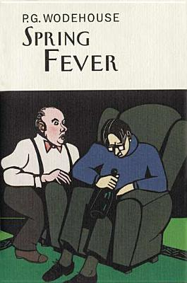 Spring Fever by P.G. Wodehouse