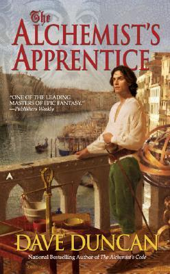 The Alchemist's Apprentice by Dave Duncan
