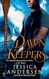Dawnkeepers by Jessica Andersen