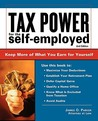 Tax Power for the Self-Employed: Straightforward Advice from an Expert