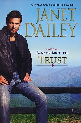 Trust (Bannon Brothers, #1)