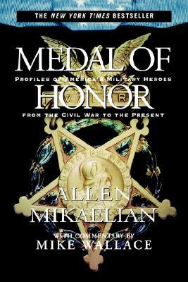 Medal of Honor by Allen Mikaelian