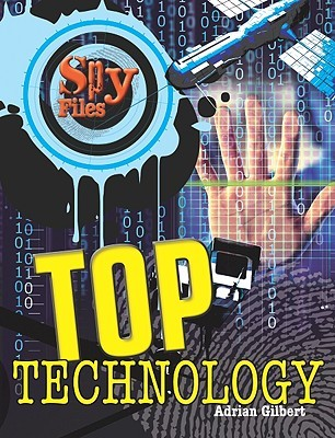 Top Technology by Adrian Gilbert