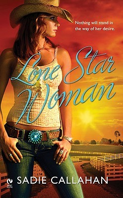 Lone Star Woman by Sadie Callahan
