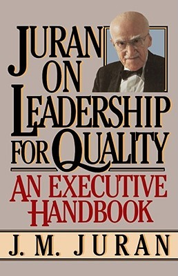 Juran on Leadership For Quality by J.M. Juran