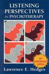 Listening Perspectives in Psychotherapy