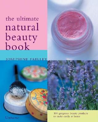 Ultimate Natural Beauty Book 102