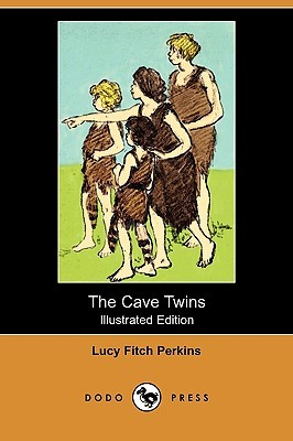 The Cave Twins (Illustrated Edition) by Lucy Fitch Perkins