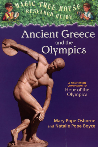 Ancient Greece and the Olympics by Mary Pope Osborne