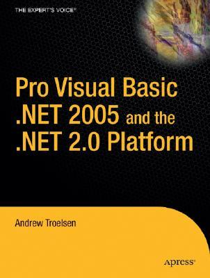 Pro VB 2005 and the .NET 2.0 Platform by Andrew Troelsen