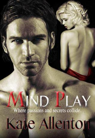Mind Play (Bennett Sisters, #3)