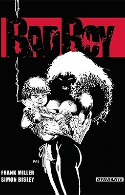 Bad Boy by Frank Miller