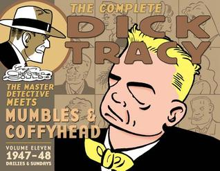 The Complete Dick Tracy, Vol. 11 by Chester Gould
