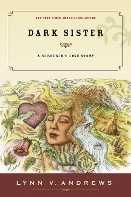 Dark Sister by Lynn V. Andrews